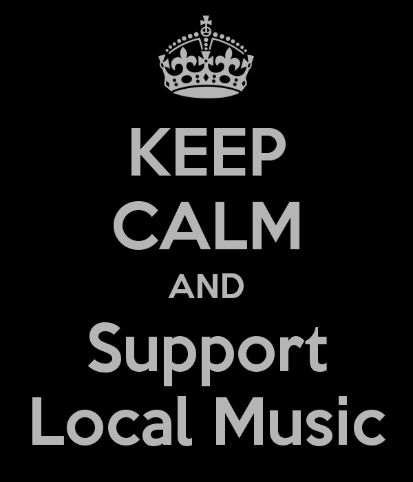 keep-calm-and-support-local-music-2